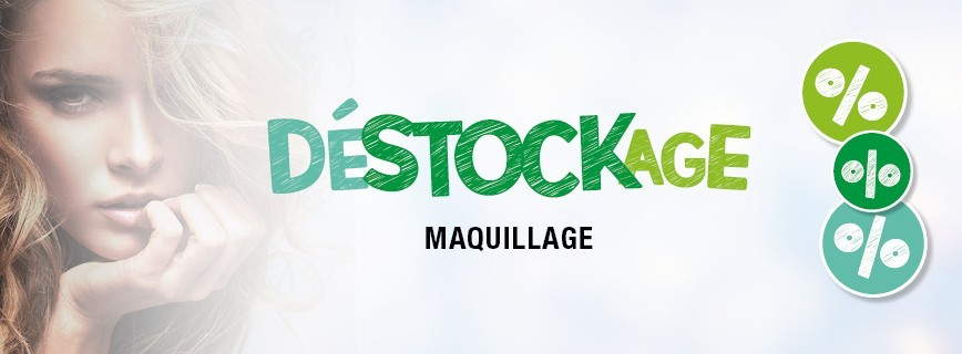 Déstockage Maquillage